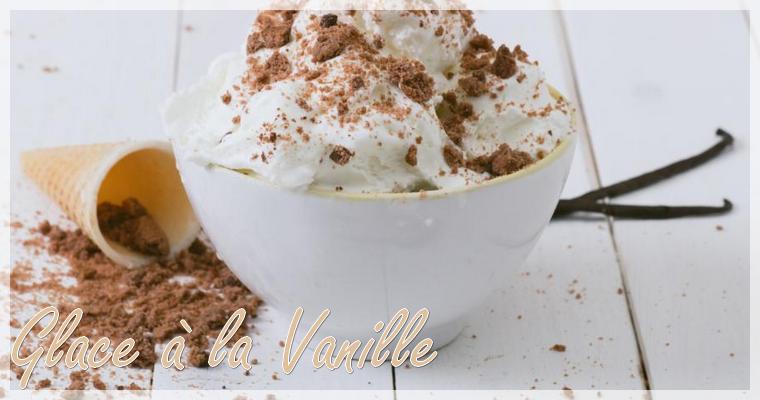 Glace à la Vanille avec sorbetière