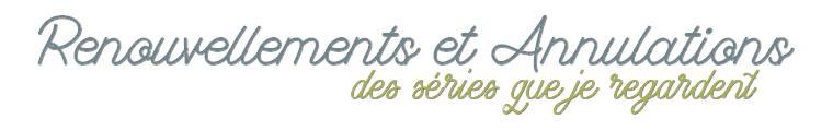Renouvellements et Annulations de Séries 2019-2020