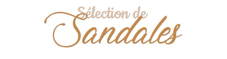 Sélection de Sandales 2019