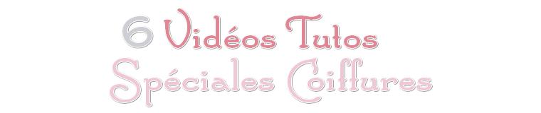 Tutoriels Coiffures