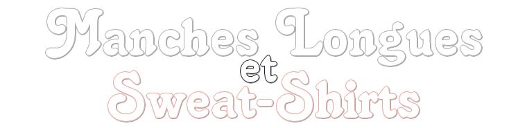 Sélection de Manches Longues et Sweat-Shirts 2019
