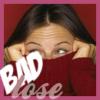 badlose