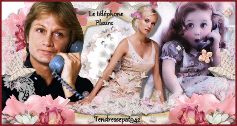 .........(l) LE TELEPHONE PLEURE (l) ...........