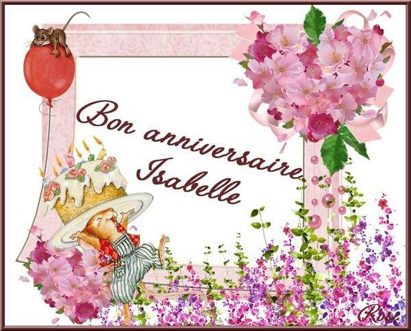 Joyeux Anniversaire Isa Blog De Sabrina Blanchard 900