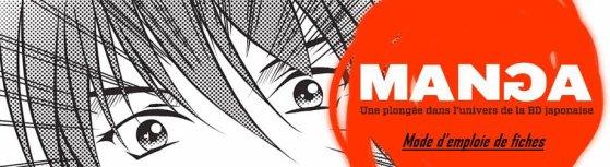 Mode d'emploie pour les fiches de mangas & animés, film...