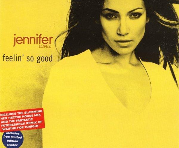 "Jennifer Lopez Feat. Fat Joe & Big Pun - ""Feelin' So Good"""