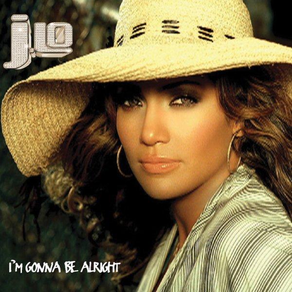 """Jennifer Lopez - """"I'm Gonna Be Alright"""""""
