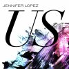 """US"" - Jennifer Lopez"