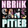 NBRIIK---SANS---PITIER