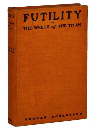 "Le livre ""Futility"" de Morgan Robertson"