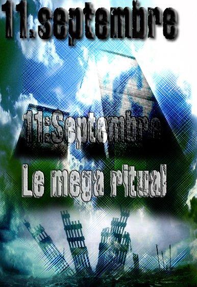 11.septmbre le mega ritual