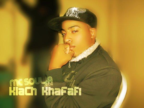 MC Soulja - KLaCh KhaFafi 2011