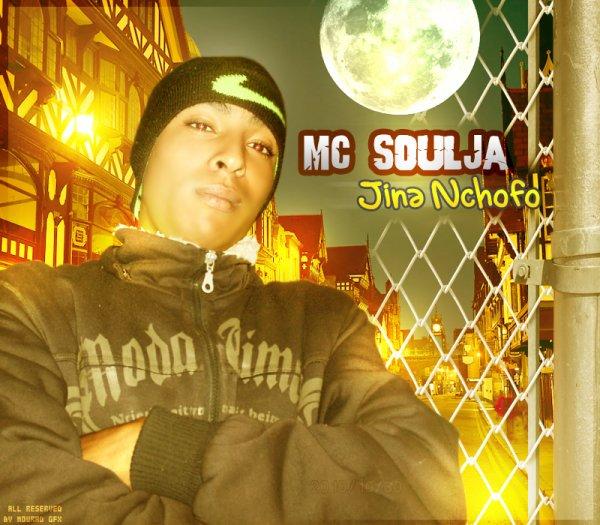 MC Soulja - Jina Nchofo - 2011