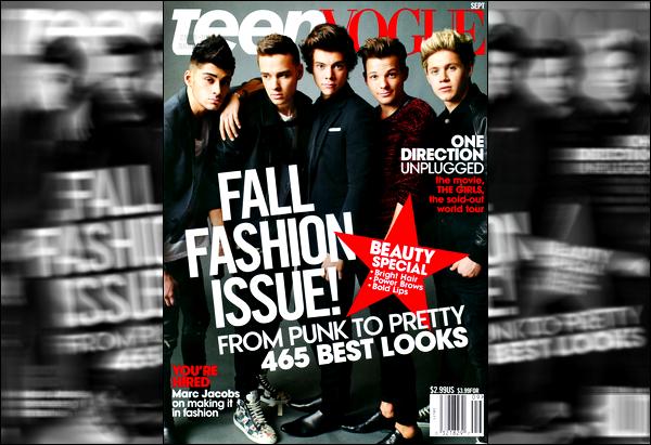 * Le groupe fait la couverture du magasine«Teen Vogue» pour le mois de Septembre. *