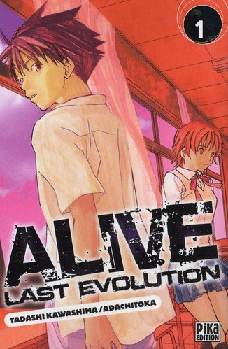 Alive Last Evolution - Informations sur le manga