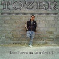 les larmes tombent / Tozer_Les larmes tombent (2010)