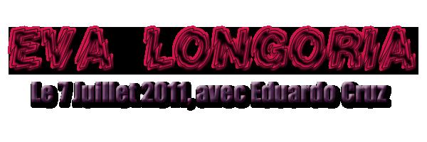 Eva Longoria : le 7 juillet avec Eduardo cruz