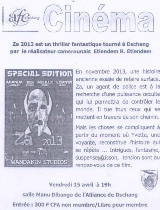 ZA 2013  EN AVANT-PREMIERE A L'ALLIANCE FRANCO-CAMEROUNAISE DE DSCHANG CE 15 AVRIL