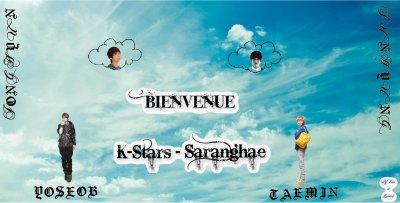 Bienvenue sur K-Stars-Saranghae