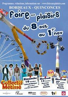 Bordeaux (33) Grande Foire aux plaisirs octobre Du 8 Octobre au 1 Novembre 2010