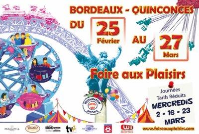 BORDEAUX (33) Grande Foire aux Plaisirs mars Du 25 février au 27 Mars 2011
