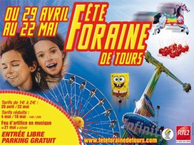 Tours (37) Fête Foraine Du 29 avril au 22 mai 2011