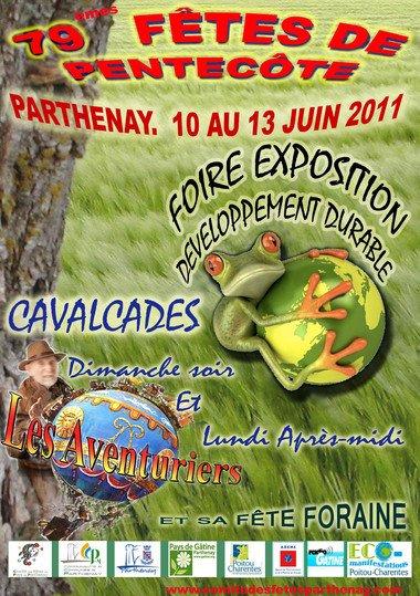 Parthenay (79) Fêtes de la pentecôte Du 10 au 13 mai 2011