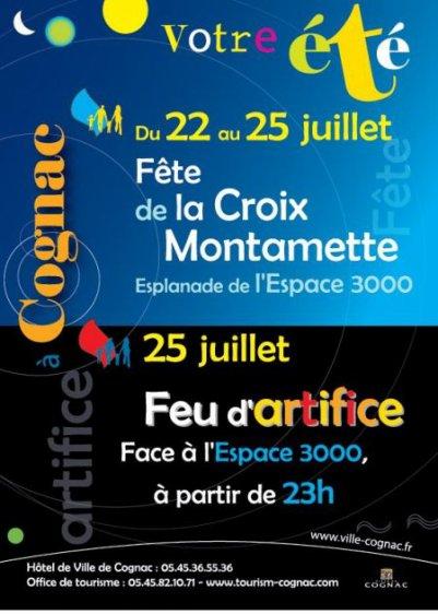 Cognac (16) fête de la croix Montamette Du 22 au 25 juillet  2011