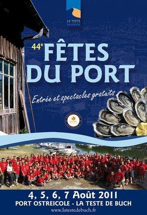 La teste de buch (33) 42ème Fêtes du port Du 4 au 7 Août 2011