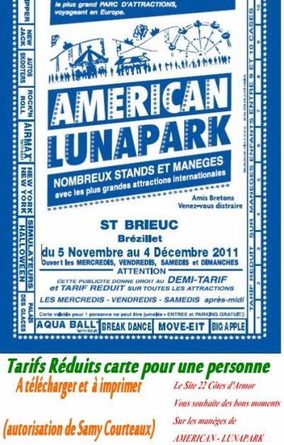 St Brieuc (22) Américan luna park Du 5 au 27 novembre 2011