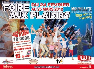 BORDEAUX (33) Grande Foire au Plaisirs mars Du 25 février au 25 Mars 2012