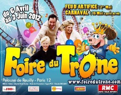 PARIS (75) (Foire du Trône) en avril et mai. Porte Dorée Du 6 avril au 3 juin 2012
