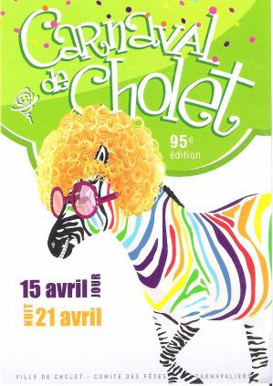 Cholet Carnaval 2012 Du 14 au 22 avril