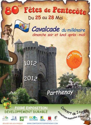 Parthenay (79) Fêtes de la pentecôte Du 25 au 28 mai 2012