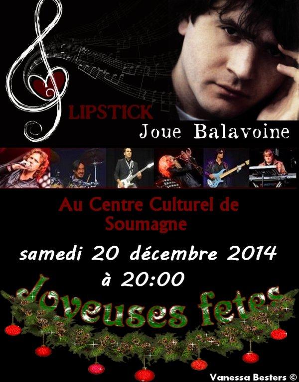 Lipstick Joue Balavoine - Dernier concert 2014 !!! :)