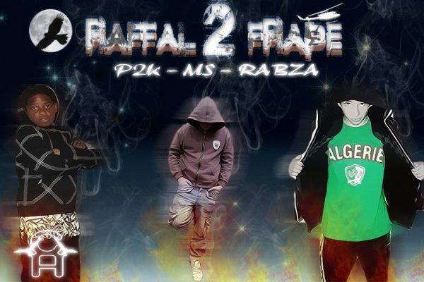 Raffal 2 Frape - La Vengeance  (2011)