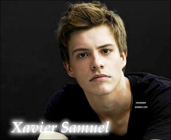 Ta seule et unique skysource sur le beau, sexy et talentueux acteur Xavier Samuel !