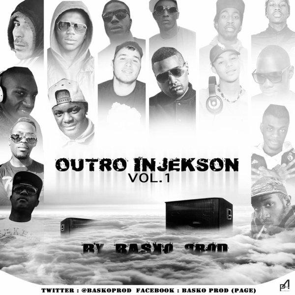 INJEKSON VOL.1 (BASKO PROD) / Basko prod - Injekson act 1 FEAT - La karabine , Fsk , Sillex , D-Monio , Néné, Blackie blow , Landers , Makaba , Don Diega  , Piver , Kenzi , Sili Boy , Farceur , Skaarla , Rosko & Seety kays (Son Officiel) (2014)