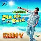 KEEN'V - MA VIE AU SOLEIL ( clip officiel )