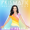 I Kissed A Girl (Prismatic World Tour)