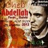 Cheb Abdellah-ana faret fi galbi 2012 Remixer par Dj Aghiles