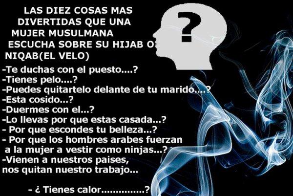 Las diez preguntas que siempre o casi siempre una mujer musulmana escucha !!