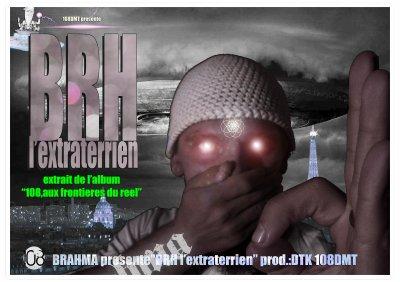 108 aux frontieres du reel / brahma-brh l'extraterrien (2012)