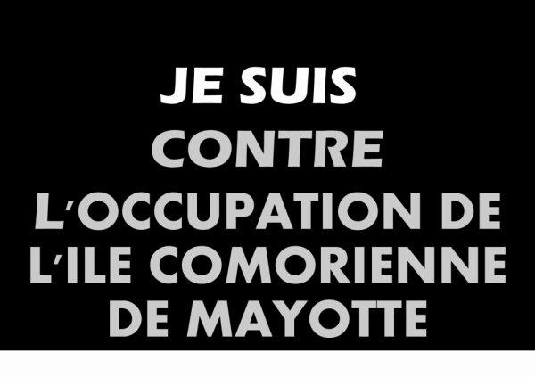 40 ANS D'OCCUPATION ILLEGALE DE L'ILE COMORIENNE DE MAYOTTE - 20 ANS DE VISA BALLADUR - 20 MILLE MORTS ENTRE ANJOUAN ET MAYOTTE