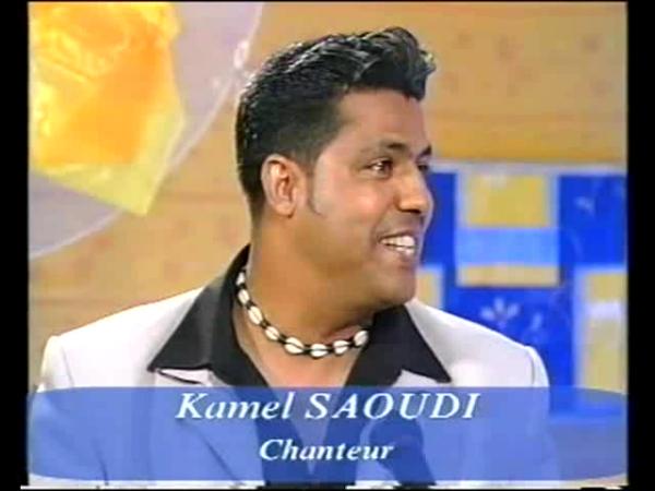 *** Chanteur Kamel SAOUDI