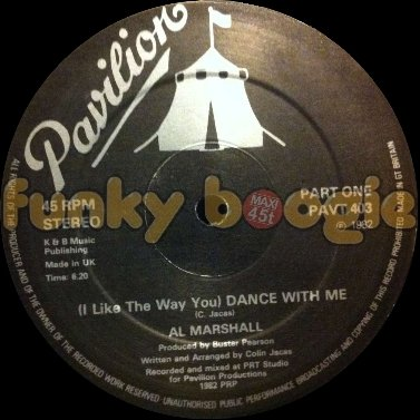 Al Marshall - (I Like The Way You) Dance With Me