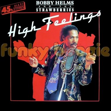 Bobby Helms And The Strawberries - High Feelings