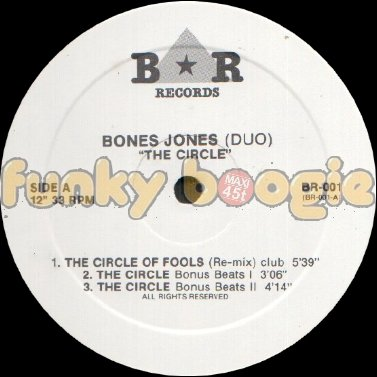 Bones Jones (Duo) - The Circle Of Fools (Re-Mix) Club