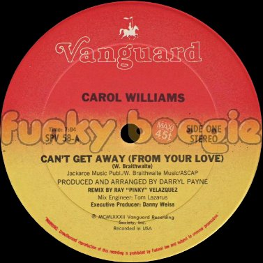 Carol Williams - Can't Get Away (From Your Love)