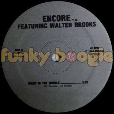 Encore Feat. Walter Brooks - Right In The Middle